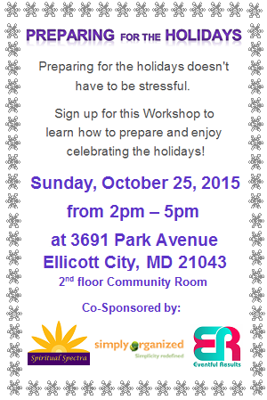 Preparing for the Holidays Workshop - by Spiritual Spectra