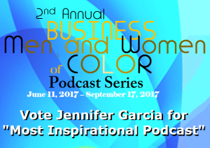 "Vote Jennifer Garcia for ""Most Inspirational Podcast"""