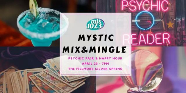 Mix 107.3 Mystic Mix and Mingle Psychic Fair and Happy Hour